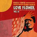 Nicola Conte & Cloud Danko - LOVE FLOWER VOL. 15
