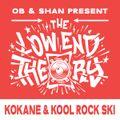 THE LOW END THEORY (EPISODE 59) feat. KOKANE & KOOL ROCK SKI