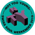 NOT TOO YOUNG Swiss Soul Weekender | Headliner-Mix 2019