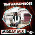 Watson Rose X BBC Radio 1xtra (Midday Mix) -  Nick Bright [Saturday 4th April 2020]