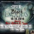 the supreme set-black exodus