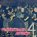 DJLiquid - Floorkiller(autumn) 4.0