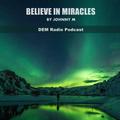 Believe In Miracles | Progressive House Set | DEM Radio Podcast