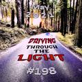 Driving Through The Light (#198)