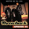 Throwback Radio Episode 54 - DJ CO1 (90's Backyard Party Mix)