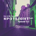 Dan&Nik Presents: Spotlight Radio 013