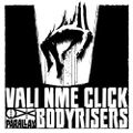 Vali NME Click - Bodyrisers [The Return of 1993 Darkness at Halloween 2019]