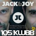 Jack & Joy - All About House Music (Late July 2020 Edition)