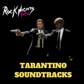 Rock Nights Radio Vol.203 - TARANTINO SOUNDTRACKS