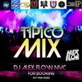 TIPICO MIX 2017 BY DJ ALEX FLOW