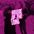 The House of The Lord Mix