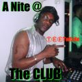 A Nite @ the Club In the TeeMix! (Its a DEEP SOULFUL THANG EP) 超 Deep Sleeze Underground House!