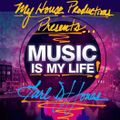 Music is My Life!!!! mixed and produced by Earl DJ Jones