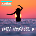 DJ AUSTRALAN - CHILL VIBES vol. 8