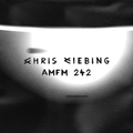 AM/FM 242 (with Chris Liebing) 28.10.2019