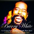 Barry White  I'm Gonna Love You Just A Little More Baby - Soulful French Touch Tribute To The Legend