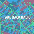 Take Back Radio - Changing Scene of Society