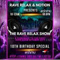 The 10th Birthday Special - Rave Relax Show 8th October 2021