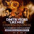 Dimitri Vegas & Like Mike @ Garden Of Madness (Day 2), Sportpaleis Antwerp, Belgium (21-12-2019)
