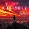 Silky Horizons {Deep Progressive Melodic House} [Rober Martin & DJ Mizu]