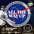 Master Pasha All The Way UP - 88.3 Centreforce DAB+ Radio - 16 - 06 - 2021 .mp3