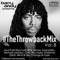 #TheThrowbackMix Vol. 8: Soul Funk Disco