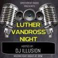 LUTHER VANDROSS TRIBUTE ON THE FLASHBACK SHOW WITH DJ ILLUSION (PART 1)