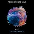 Renaissance Live #005 - Dee Montero (Sneak Peek)