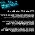 #299 StoneBridge BPM Mix