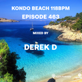 Kondo Beach 118Bpm - Episode 463