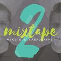 Mike G & Paragraph 51 - Mixtape vol.2