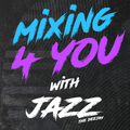 Mixing 4 You (House from '14 / '15)