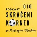 Skraćeeni korner 010: Fudbal je na pauzi