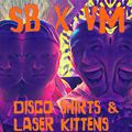 Disco Shirts & Laser Kittens with Vending Machine