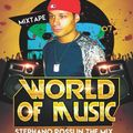 World Of Music Mixtape #07-Mixed By Stephano Rossi