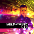 Chris Rane's Lucid Trance Show 095: Back On Track Marathon (Day 19: The Grand Finale)