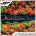 Oonops Drops - Autumn Vibes