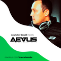 Sound Of Brazil meets Aevus (Guto Putti)