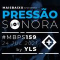 Pressão Sonora #159 - 2021-07-24