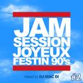Dj Mac D - Jam Session Joyeux Festin 90's -02-