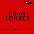 FRAN TORRES - #YEARMIX2018