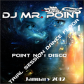 POINT NO 1 DISCO  TRIAL SESSION DANCE FLOOR 1