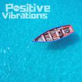 "POSITIVE VIBRATIONS>> ""Jazztical-fantastical-beats n treats, D n B, hiphop to house"" (1BTN195)"