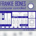 Frankie Bones - Computer Controlled - Live In California