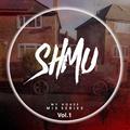 SHMU'S HOUSE vol.1