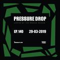 Pressure Drop 140 - Diggy Dang | Reggae Rajahs [29-03-2019]