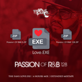 DJ Triple Exe - The Passion Of R&B 128