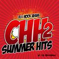 DJ I Rock Jesus Presents CHH Summer Hits 2