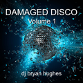 Damaged Disco Volume 1