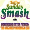 Toffee Sunday Smash episode #68
